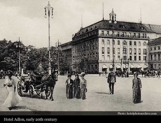 Hotel Adlon Kempinski 1907 Berlin Historic Hotels Of The World Then Now