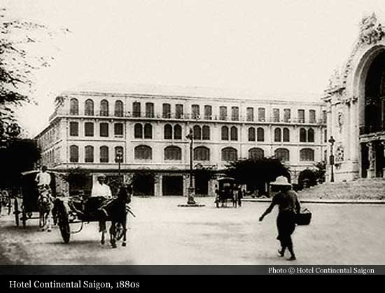 Hotel Continental Saigon 1880 Ho Chi Minh City Historic Hotels Of The World Then Now