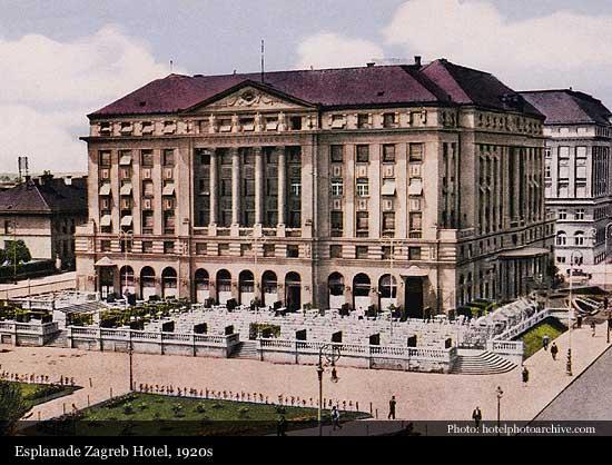 Esplanade Zagreb Hotel 1925 Zagreb Historic Hotels Of The World Then Now