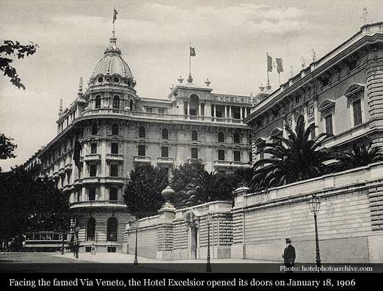 The Westin Excelsior 1906 Rome Historic Hotels Of World Then Now