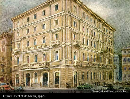Grand Hotel Et De Milan 1863 Milan Historic Hotels Of The World Then Now