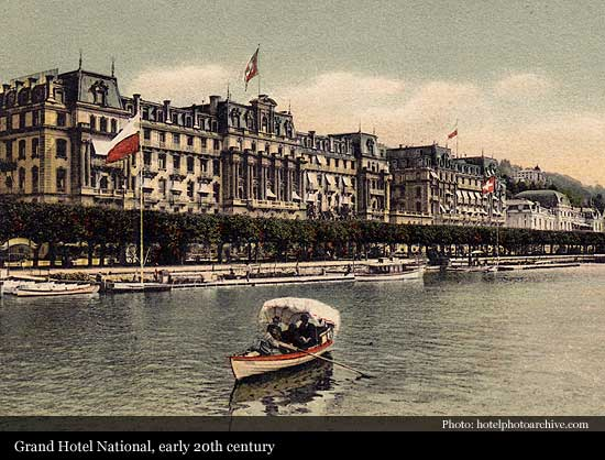 Grand Hotel National 1870 Lucerne Historic Hotels Of The World Then Now