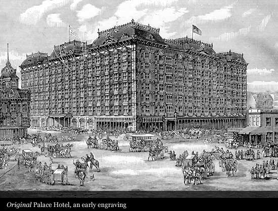 Palace Hotel 1875 San Francisco Historic Hotels Of The World Then Now