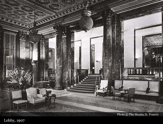 The Westin St. Francis (1904), San Francisco | Historic Hotels of the World-Then&Now